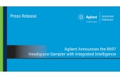 Agilent Announces the 8697 Headspace Sampler with Integrated Intelligence