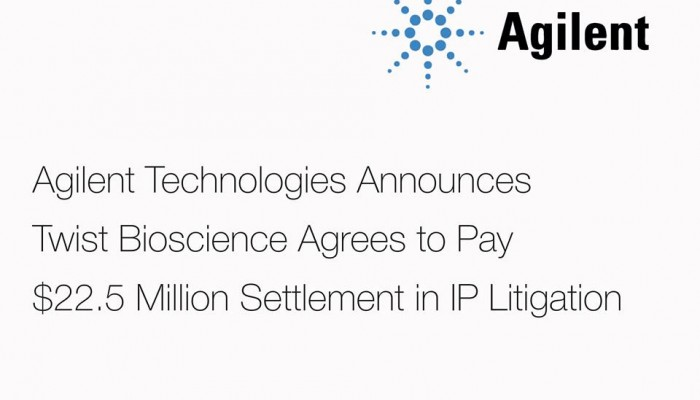 Agilent Technologies Announces Twist Bioscience Agrees to Pay $22.5 Million Settlement in IP Litigation