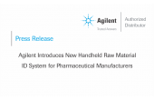 Agilent Introduces New Handheld Raw Material ID System for Pharmaceutical Manufacturers